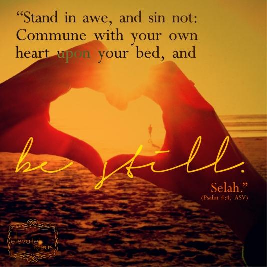 BE STILL-PSALM 4-01
